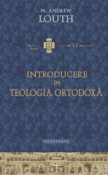 Introducere in teologia ortodoxa