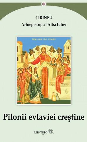 Pilonii evlaviei creştine