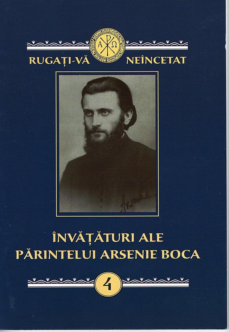 Învățături ale părintelui Arsenie Boca Vol 4