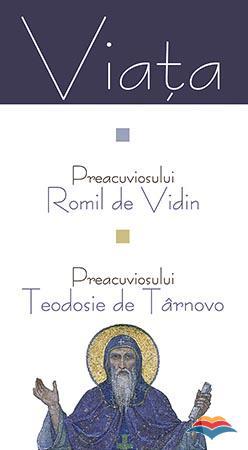 Viata Preacuviosului Romil de Vidin si a Preacuviosului Teodosie de Tarnovo