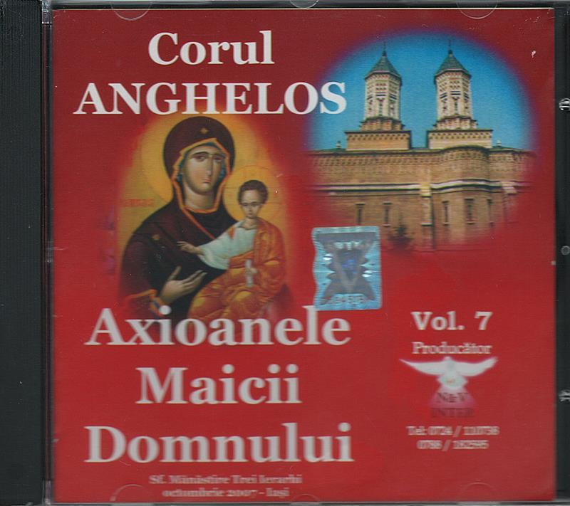 CD- Axioanele Maicii Domnului vol 7