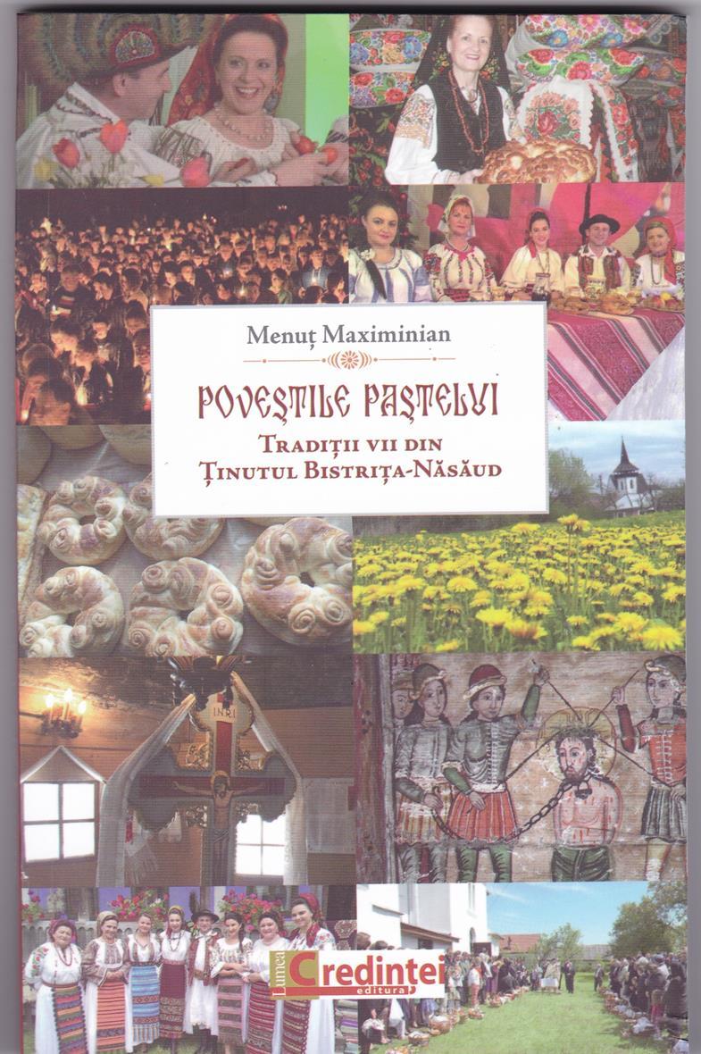 Poveștile Paștelui. Tradiții vii din ținutul Bistrița-Nasăud