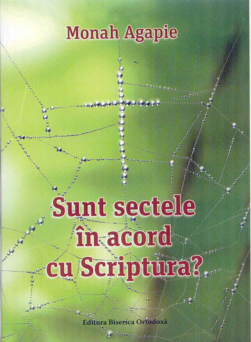 Sunt sectele in acord cu Scriptura?