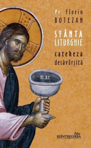 Sfânta Liturghie – cateheza desăvârşită