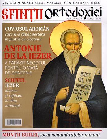 Sfinţii ortodoxiei. Nr. 13 - Cuviosul Antonie de la Iezer