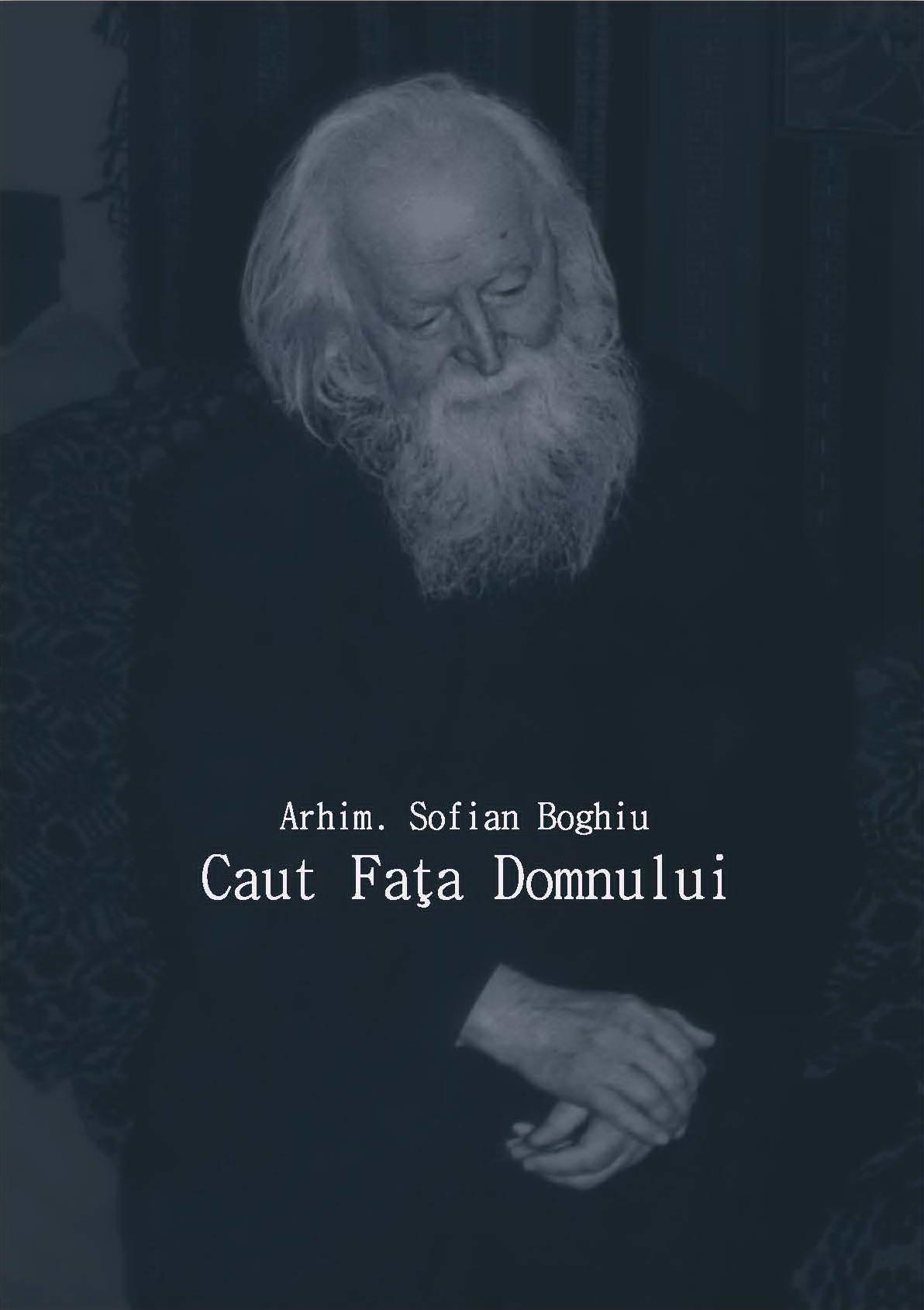 Caut Fata Domnului - Arhim. Sofian Boghiu