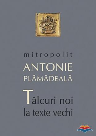 Talcuri noi la texte vechi