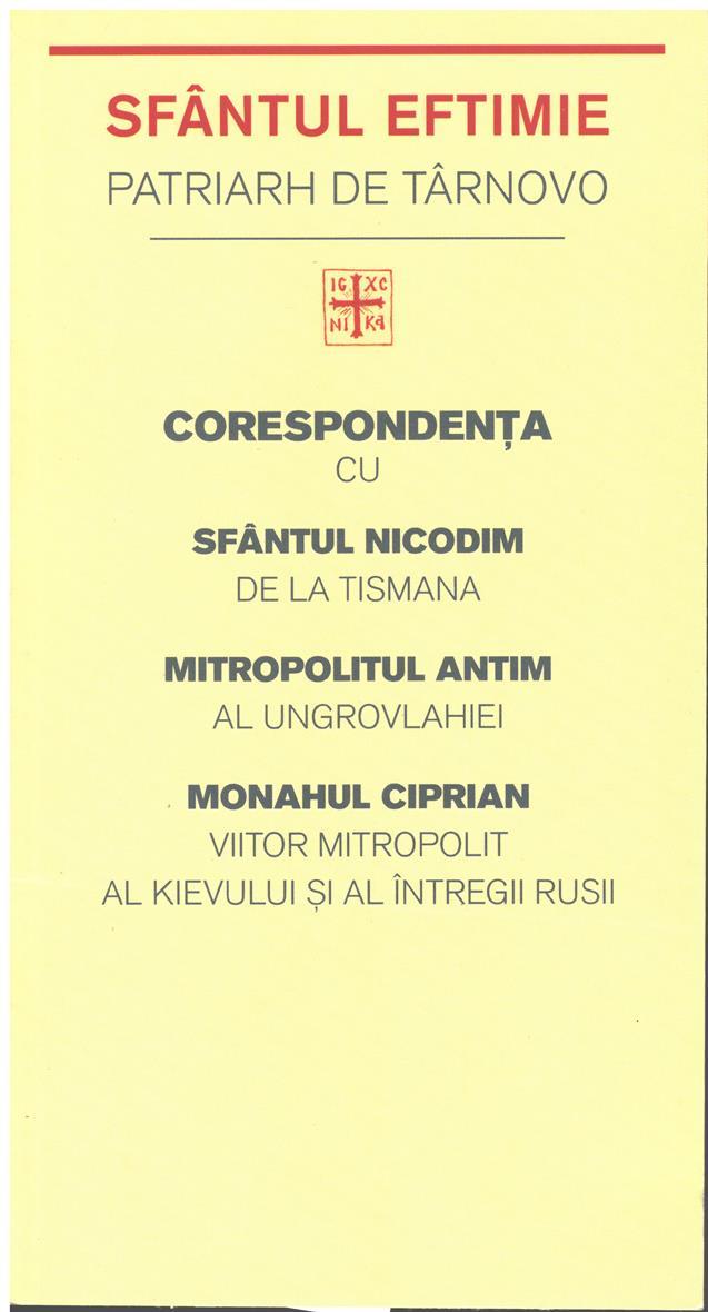 Corespondența cu Sfântul Nicodim de la Tismana, Mitropolitul Antim al Ungrovlahiei, Monahul Ciprian, viitor mitropolit al Kievul
