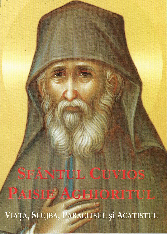 Sfântul Cuvios Paisie Aghioritul- viata, slujba, paraclisul si acatistul