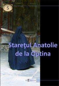 Staretul Anatolie de la Optina  vol I