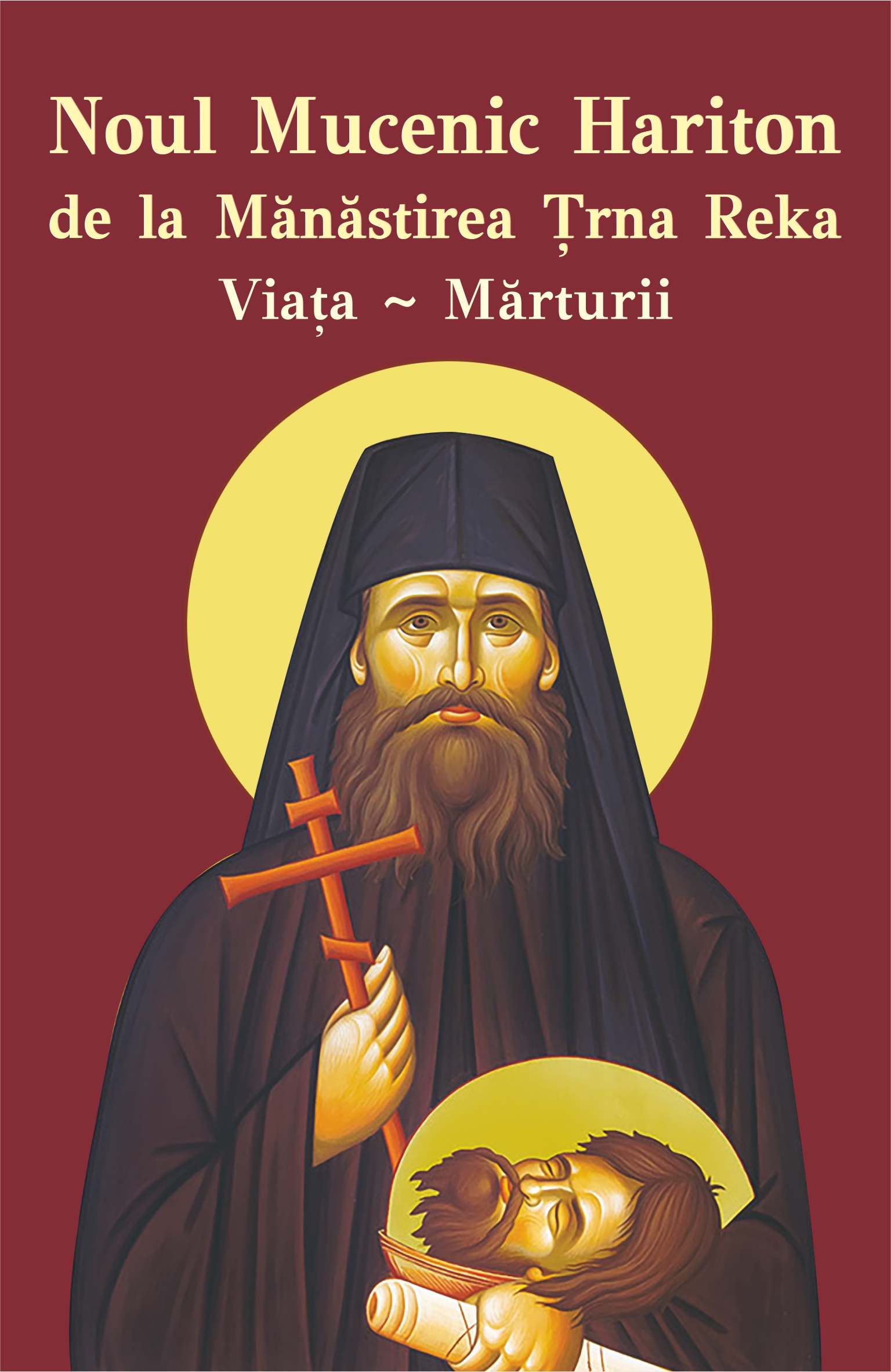 Noul Mucenic Hariton de la Mănăstirea Ţrna Reka. Viata si marturii
