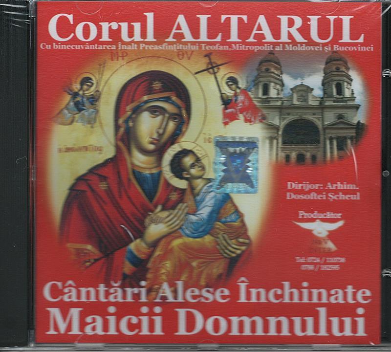 CD- Cântări alese Închinate Maicii Domnului