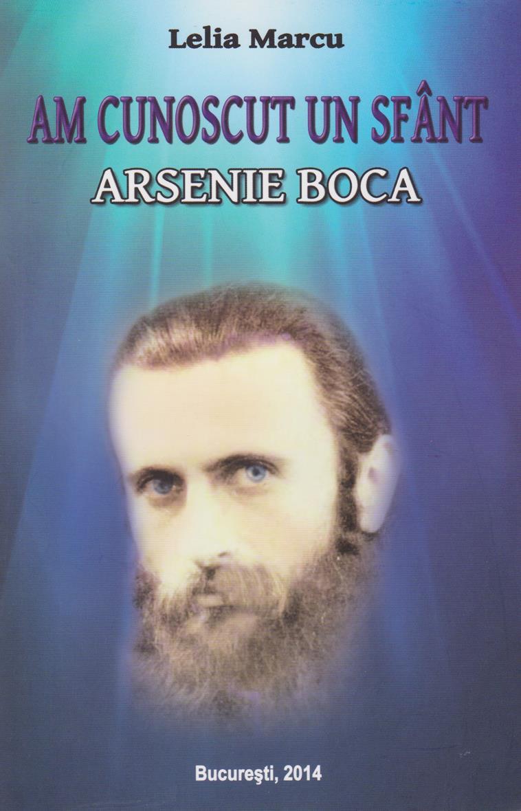 Am cunoscut un sfânt: Arsenie Boca