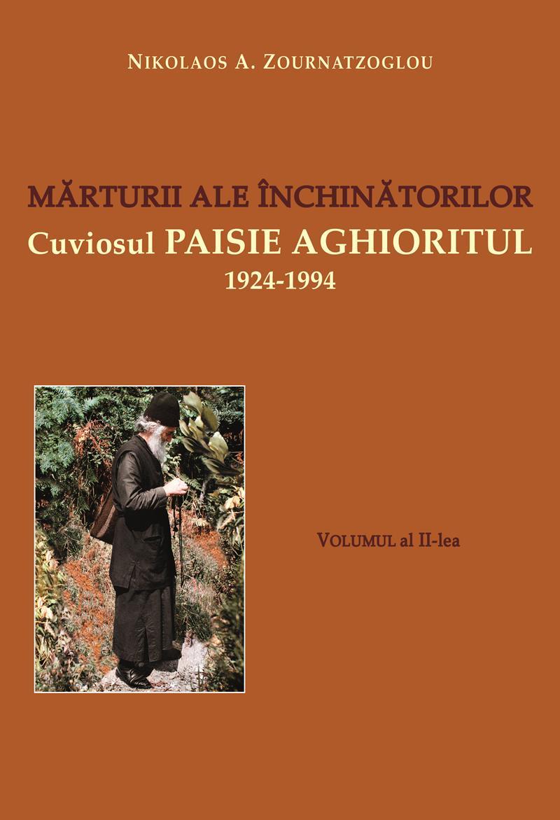 Mărturii ale închinătorilor Volumul al II-lea Cuviosul Paisie Aghioritul 1924-1994 - Hartie offset
