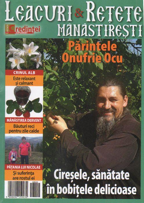 Leacuri şi reţete mănăstireşti. Nr. 22 (iunie-august 2018)