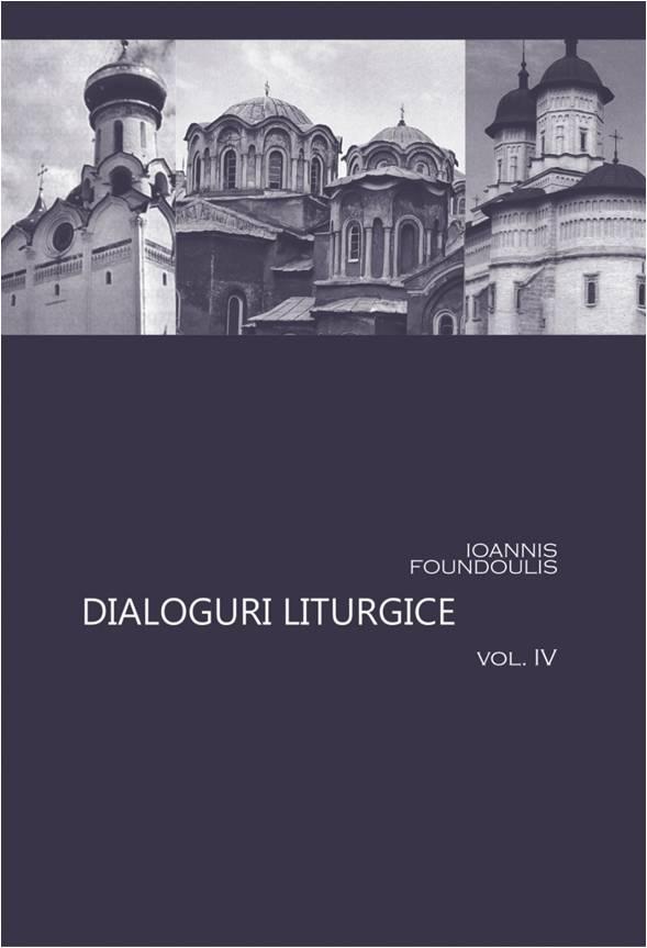 Dialoguri liturgice Vol. IV