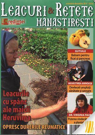 Leacuri si reţete mănăstireşti Nr. 1 (octombrie - decembrie 2014)