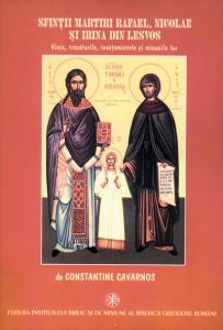 Sfinţii martiri Rafael, Nicolae şi Irina din Lesvos