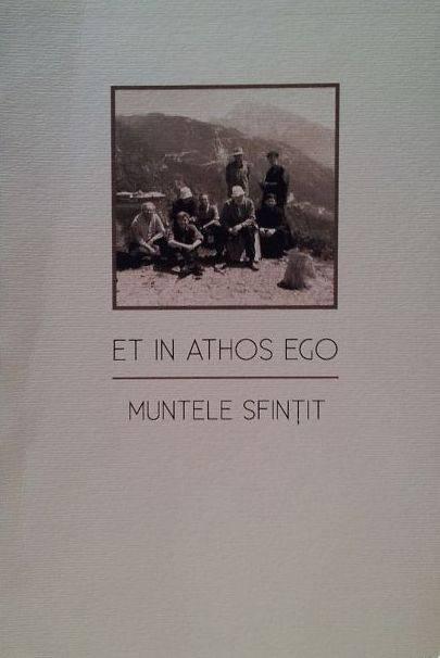 Et in Athos ego. Muntele sfintit