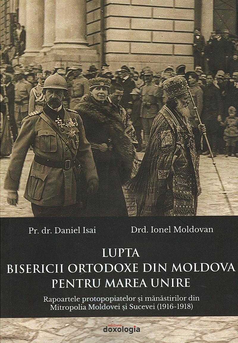 Lupta Bisericii Ortodoxe din Moldova pentru Marea Unire