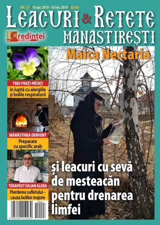 Leacuri si retete manastiresti nr 27(arilie- iunie 2019)