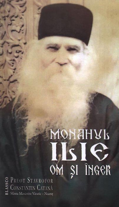 Monahul Ilie, Om şi Înger