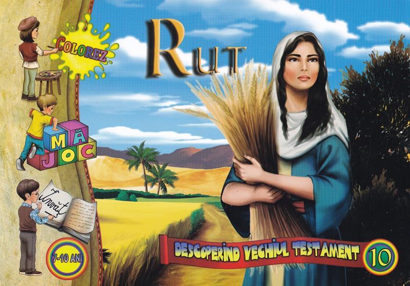 Rut. Descoperind vechiul testament vol 10