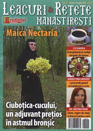 Leacuri și rețete mănăstirești Nr.10 (iunie - august 2016)