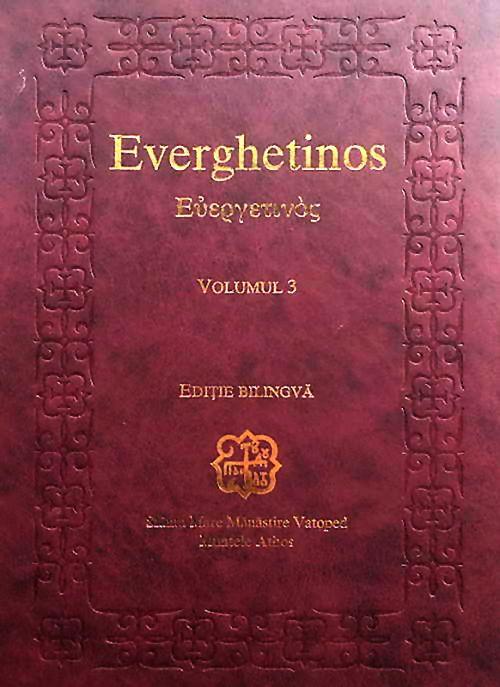 Everghetinos. Vol. 3. Ediţie bilingvă