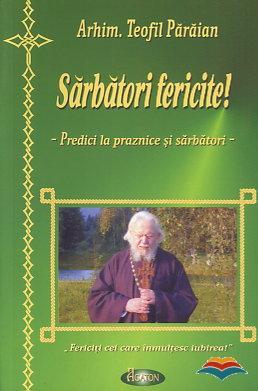 Sarbatori fericite - predici la praznice si sarbatori