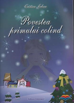 Povestea primului colind (contine CD audio)