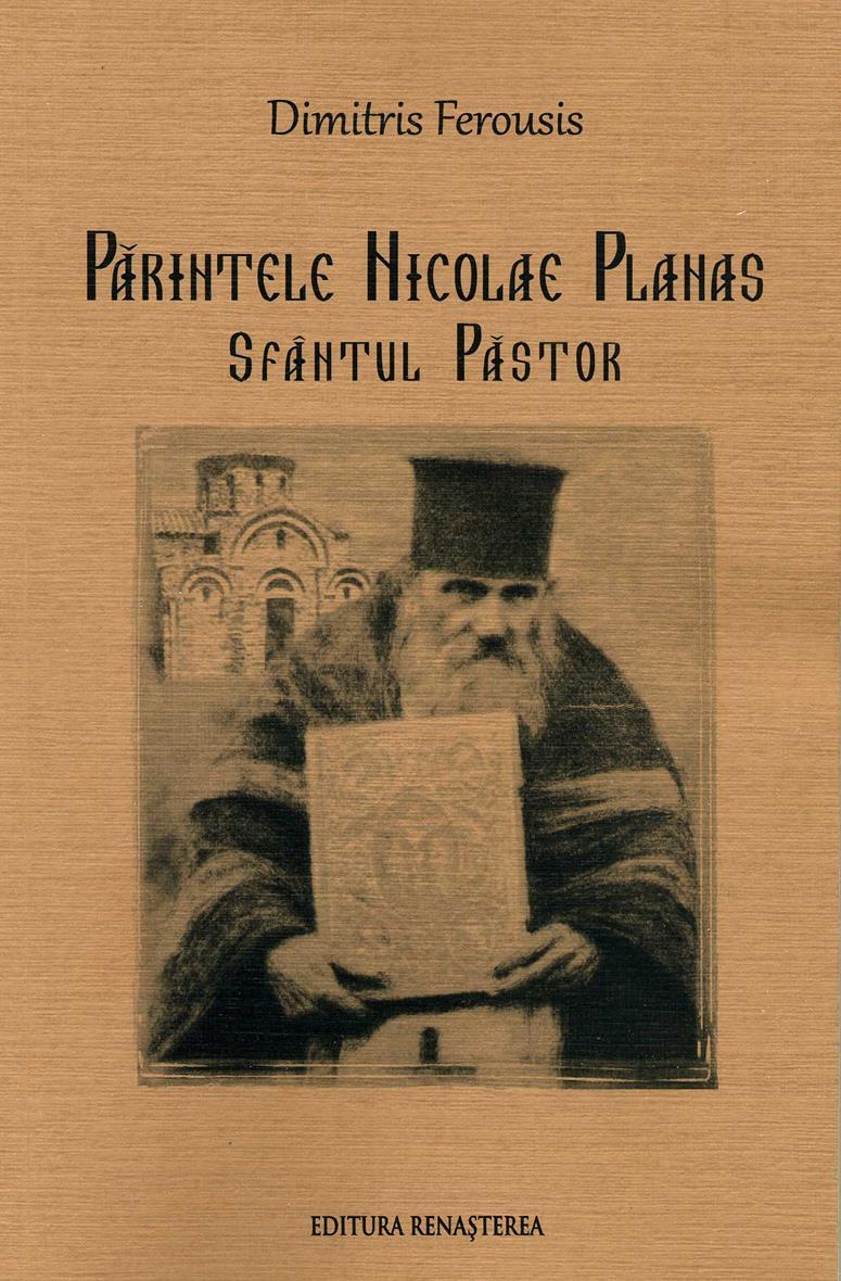 Părintele Nicolae Planas, Sfântul Păstor: Biografie narativă