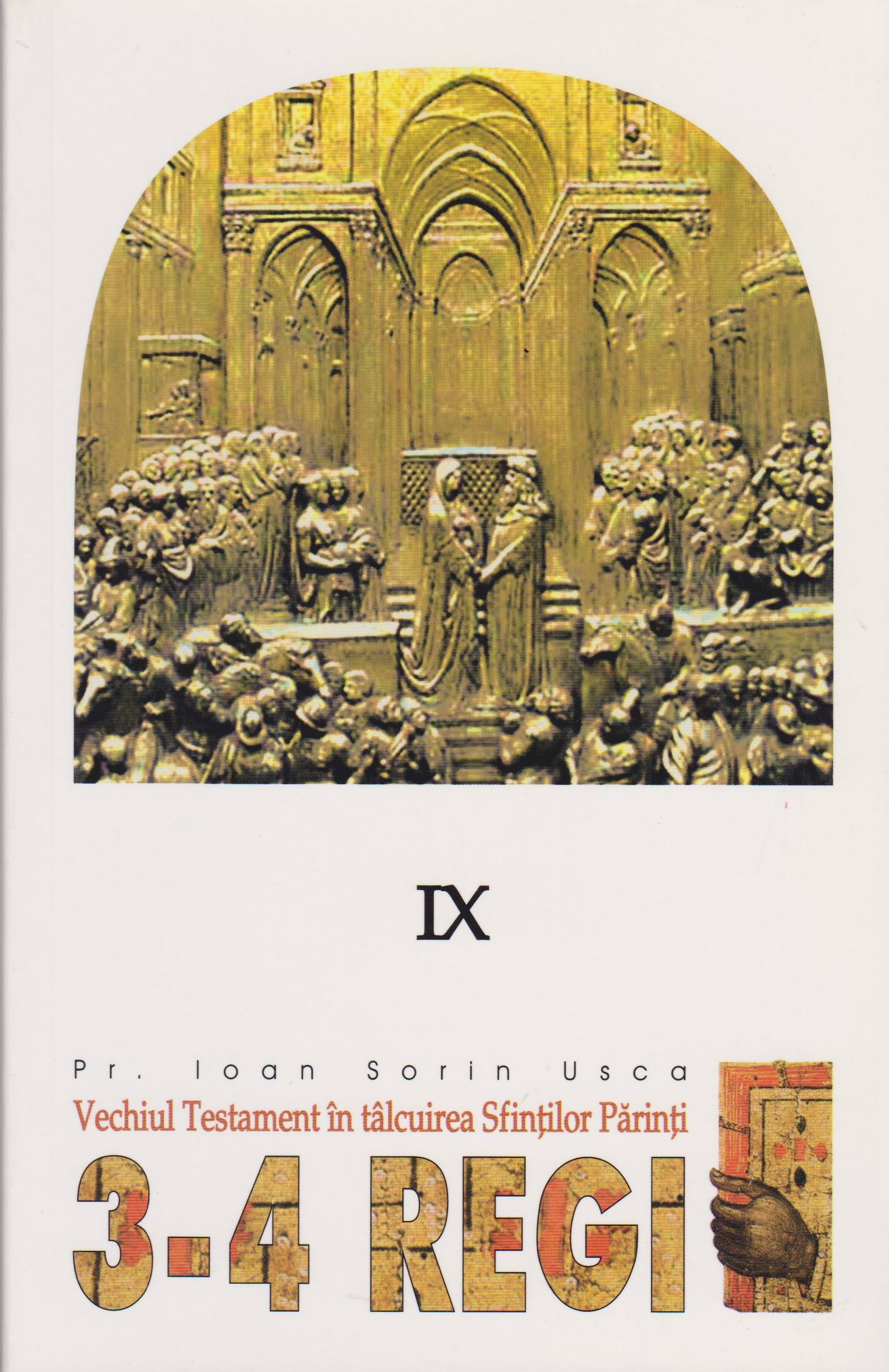 3-4 Regi. Vechiul Testament in talcuirea Sfintilor Parinti