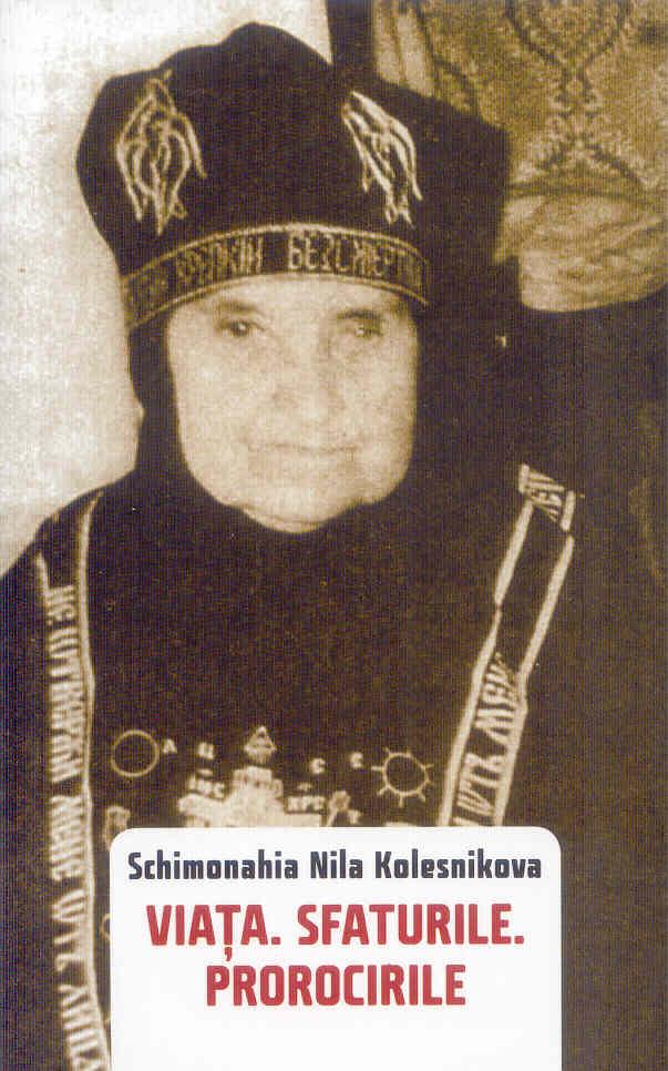Schimonahia Nila Kolesnikova viața, sfaturile, prorocirile