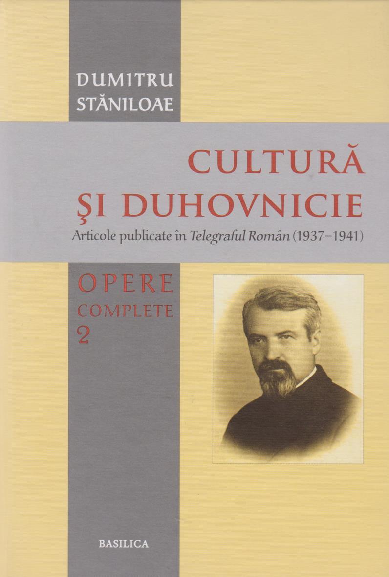 Cultura si duhovnicie. Opere complete. Vol. 2