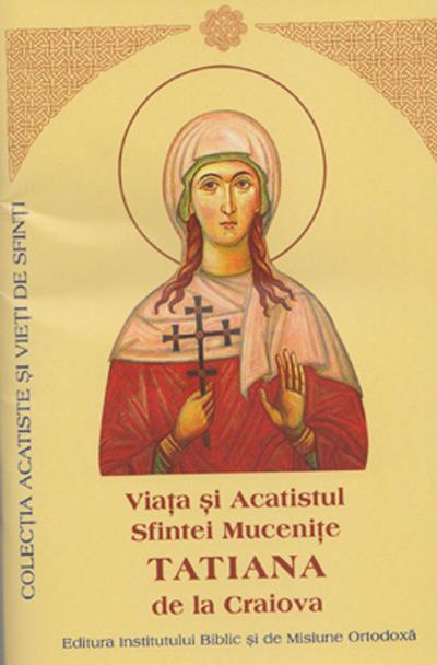 Viata si Acatistul Sfintei Mucenite Tatiana