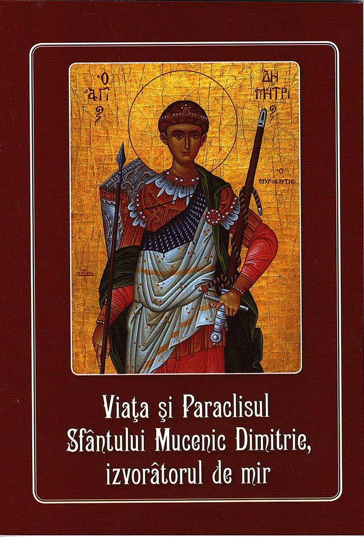 Viata si Paraclisul Sfantului Mucenic Dimitrie, Izvoratorul de mir