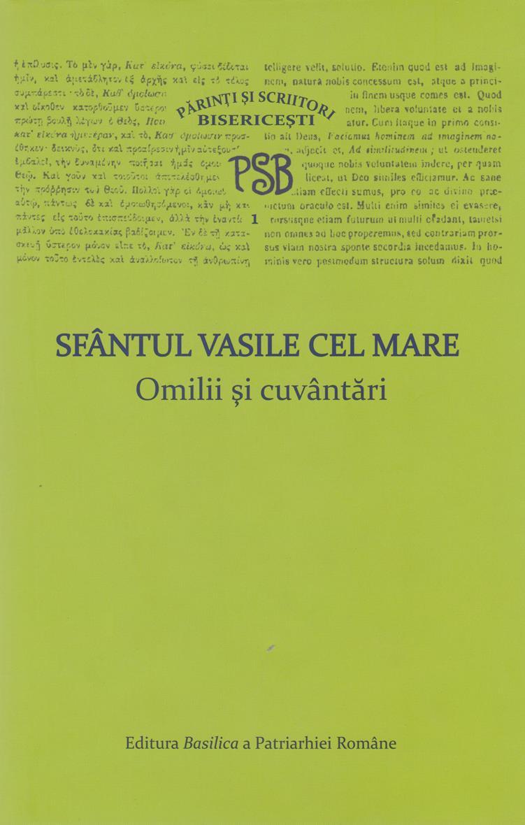 PSB 1 - Sfantul Vasile cel Mare - Omilii si cuvantari