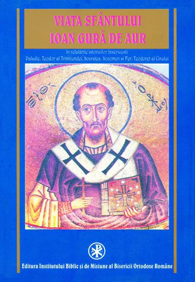 Viaţa Sfântului Ioan Gură de Aur