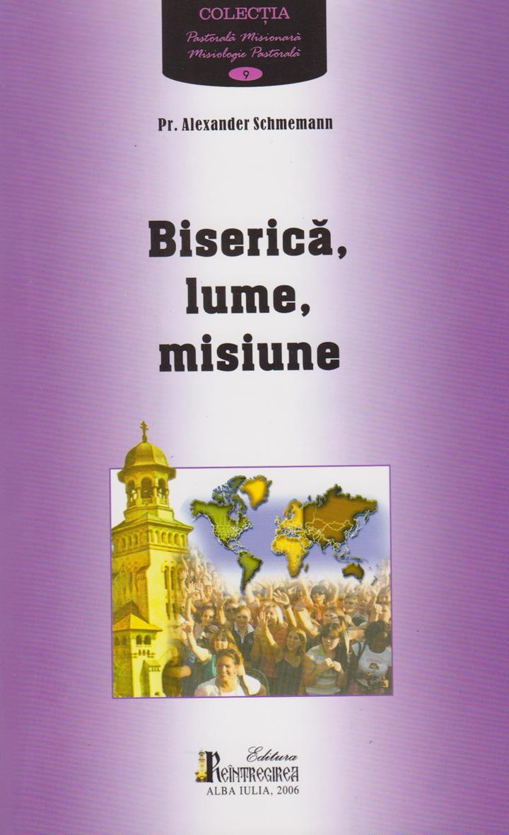 Biserica, lume, misiune