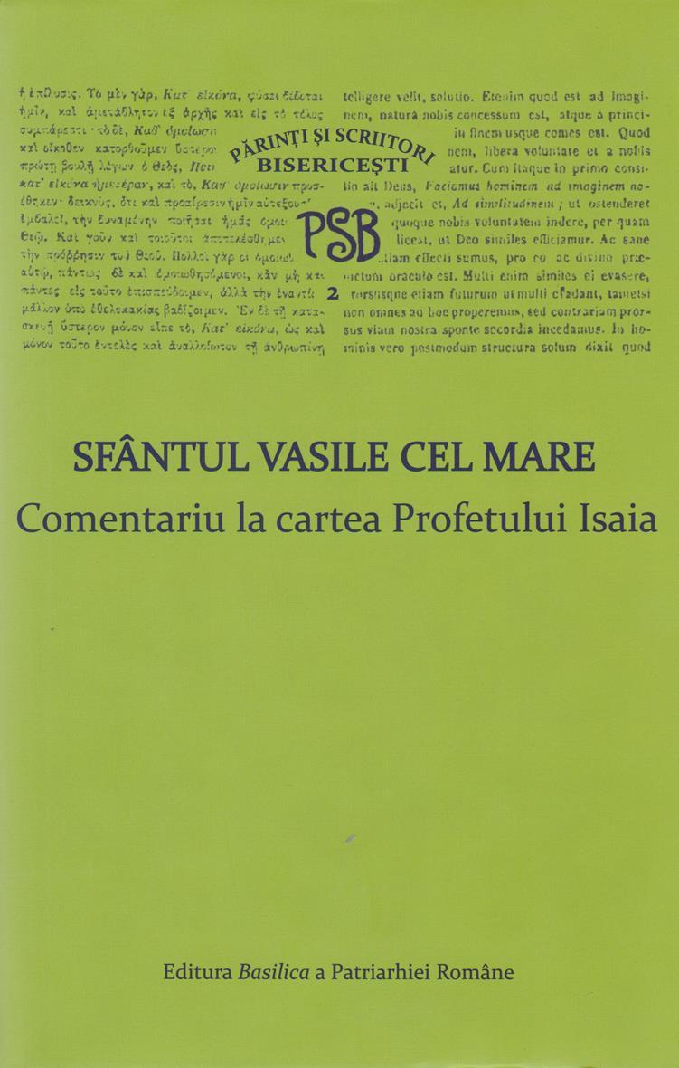 PSB 2 - Sfantul Vasile cel Mare - Comentariu la cartea Profetului Isaia