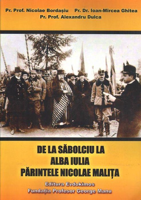 De la Sălbociu la Alba Iulia. Părintele Nicolae Maliţa