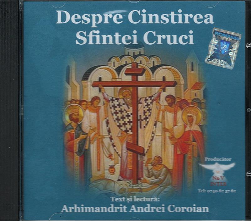 CD- Despre cinstirea Sfintei Cruci