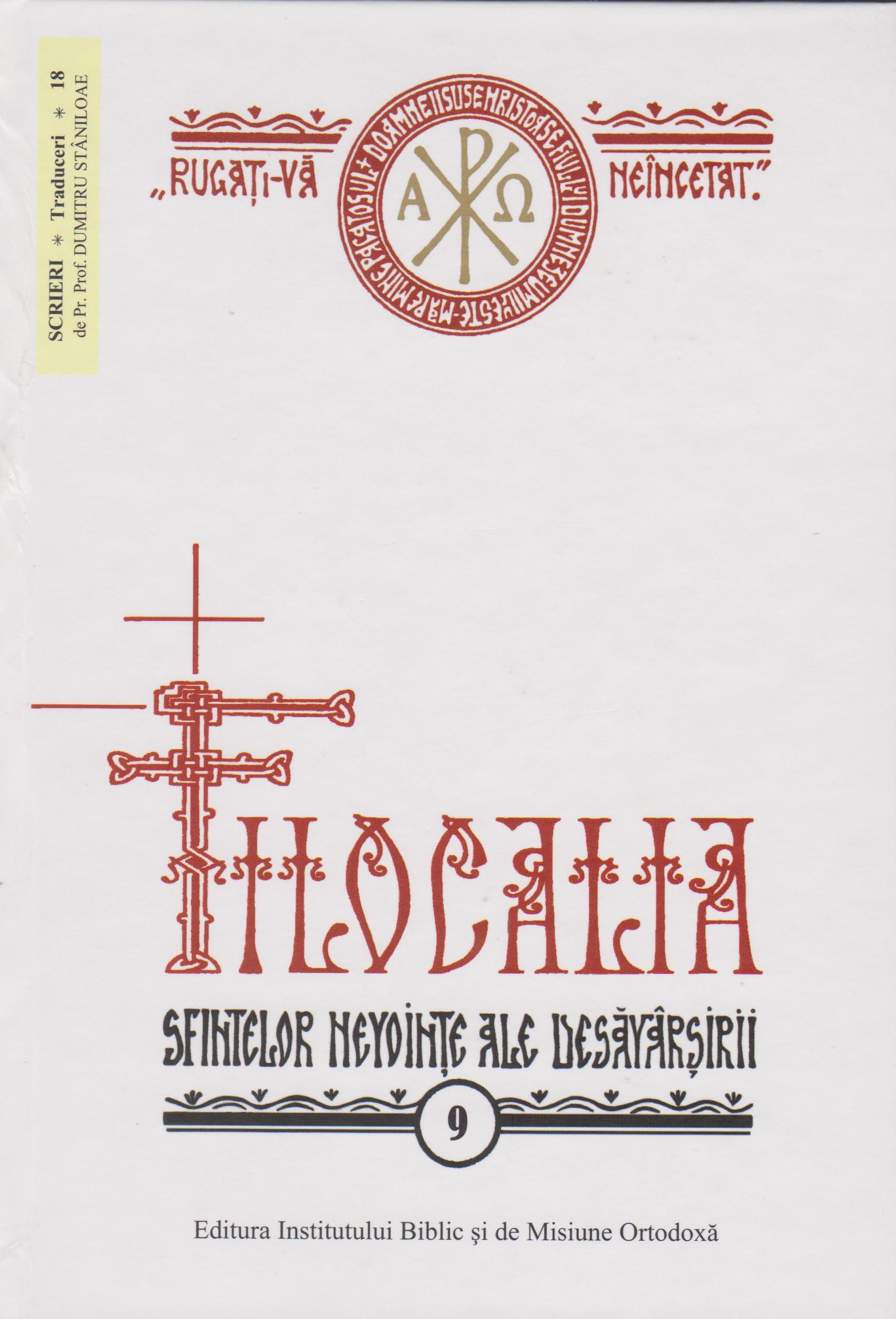 Filocalia sfintelor nevointe ale desavarsirii - vol 9