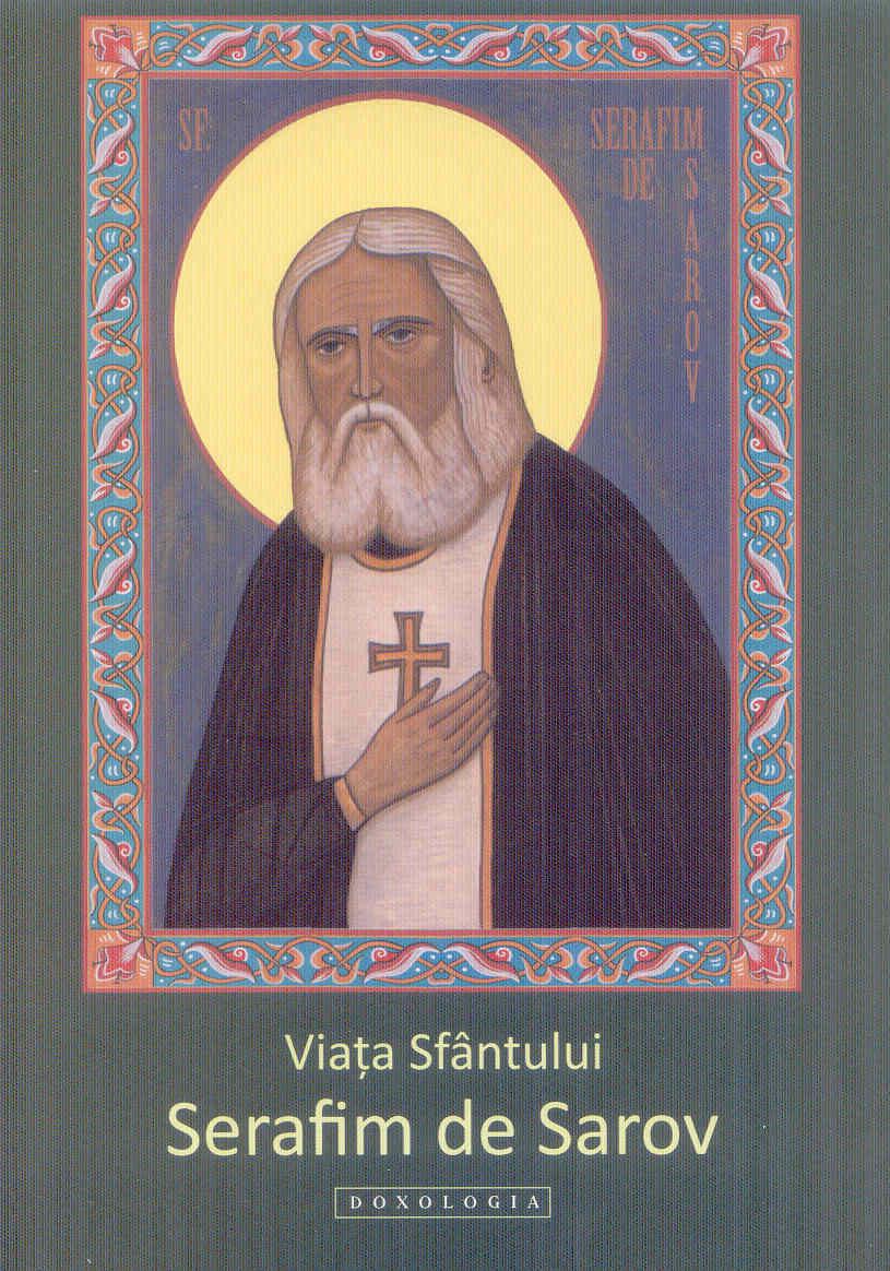 Viata Sf Serafim de Sarov