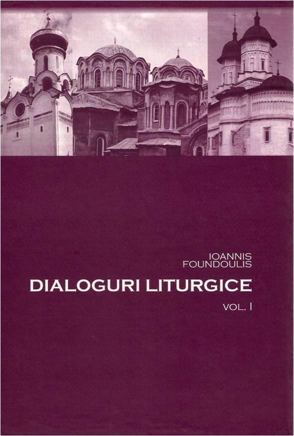 Dialoguri liturgice Vol. I