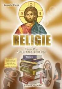 Religie. Auxiliar didactic pentru elevi. Clasa a IX-a