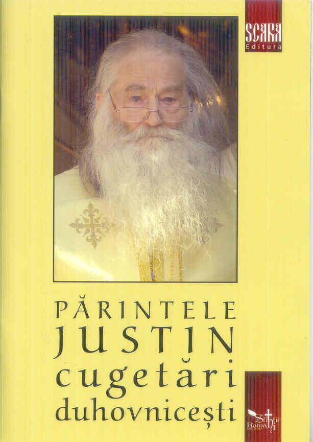 Părintele Iustin cugetări duhovnicești Vol 1