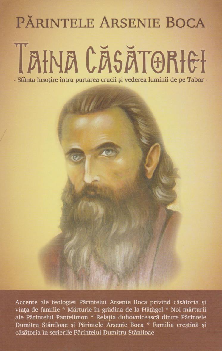 Părintele Arsenie Boca. Taina Căsătoriei