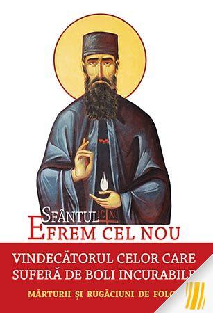 Sfântul Efrem cel Nou, vindecătorul celor care suferă de boli incurabile